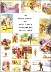 Cover of: The postal history of Basutoland & Bechuanaland Protectorate | Edward Wilfrid Baxby Proud