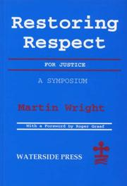 Cover of: Restoring respect for justice | Martin Wright
