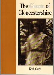 Cover of: Ghosts of Gloucestershire