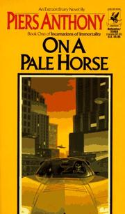 Cover of: On a Pale Horse (Incarnations of Immortality, Bk. 1) | Piers Anthony