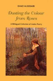 Cover of: Dusting the colour from roses