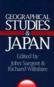 Cover of: Geographical Studies and Japan | John Sargent