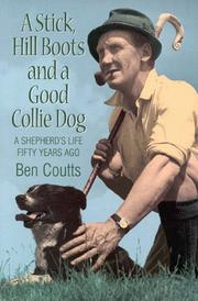 Cover of: Stick, Hill Boots and a Good Collie Dog