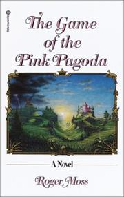 Cover of: The game of the pink pagoda | Roger Moss