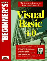 Cover of: The beginner's guide to Visual Basic 4.0 | Peter Wright