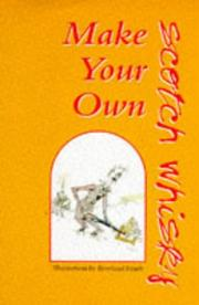 Cover of: Make your own-- Scotch whisky