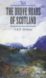 Cover of: The drove roads of Scotland