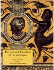 The art and tradition of the Zuloagas by James D. Lavin