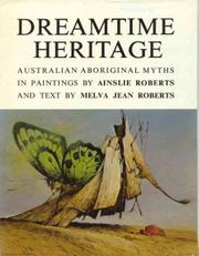 Dreamtime heritage by Ainslie Roberts