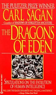 Cover of: The Dragons of Eden: Speculations on the Evolution of Human Intelligence