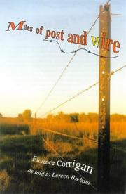Cover of: Miles of post and wire