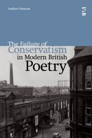 Cover of: The Failure of Conservatism in Modern British Poetry (Salt Studies in Contemporary Poetry) | Andrew Duncan