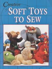 Cover of: Creative Soft Toys to Sew