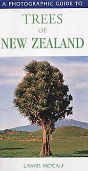 Cover of: A photographic guide to trees of New Zealand