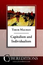 Capitalism and individualism by Tibor R. Machan