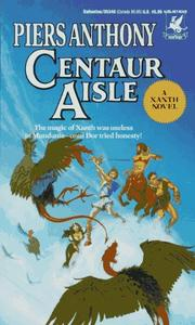 Cover of: Centaur Aisle (Xanth Novels) | Piers Anthony