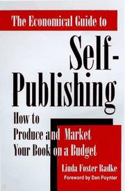 Cover of: The economical guide to self-publishing: how to produce and market your book on a budget