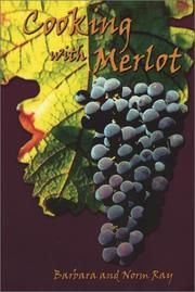 Cover of: Cooking With Merlot | Barbara Ray