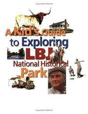 Cover of: A Kid's Guide to Exploring LBJ National Historical Park