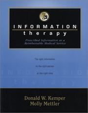 Cover of: Information Therapy: Prescribed Information as a Reimbursable Medical Service