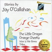 Cover of: The Little Dragon and Orange Cheeks by Jay O'Callahan