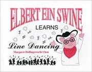 Cover of: Elbert Ein Swine, genius pig, learns line dancing