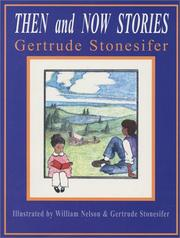 Cover of: Then and now stories | Gertrude Stonesifer