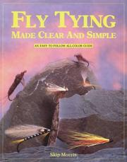Cover of: Fly tying made clear and simple