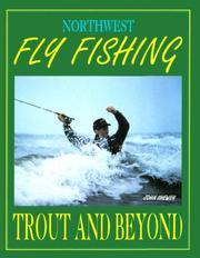 Cover of: Northwest fly fishing
