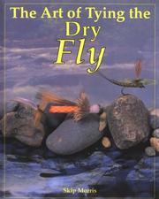 Cover of: The art of tying the dry fly