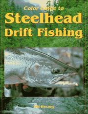Cover of: Color guide to steelhead drift fishing