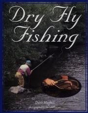 Cover of: Dry fly fishing