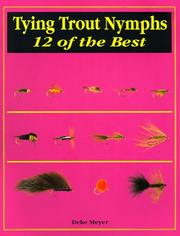 Cover of: Tying trout nymphs