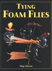 Cover of: Tying foam flies