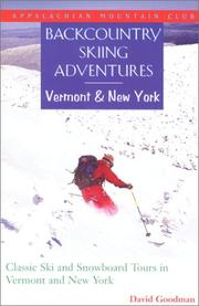 Cover of: Backcountry Skiing Adventures: Vermont and New York | David Goodman