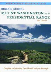 Cover of: Hiking Guide to Mount Washington & the Presidential Range, 6th |