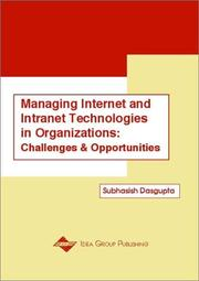 Cover of: Managing Internet and Intranet Technologies in Organizations | Subhasish Dasgupta
