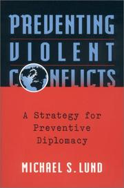 Preventing violent conflicts by Michael S. Lund