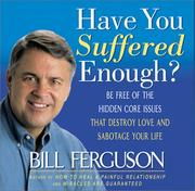 Cover of: Have You Suffered Enough? | Bill Ferguson