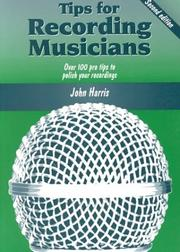 Tips for Recording Musicians by John Harris
