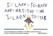 I learn to read and write the way I learn to talk by Marlene Barron