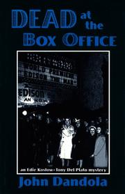 Cover of: Dead at the box office: an Edie Koslow-Tony Del Plato mystery