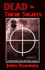 Cover of: Dead in Their Sights: an Edie Koslow-Tony Del Plato mystery