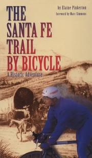 Cover of: The Santa Fe trail by bicycle