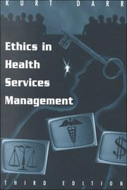 Ethics in health services management by Kurt Darr