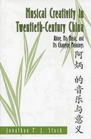 Cover of: Musical creativity in twentieth-century China