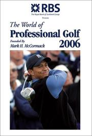 Cover of: The World of Professional Golf 2006 | Bev Norwood