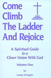 Cover of: Come Climb the Ladder and Rejoice