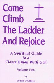 Cover of: Come Climb the Ladder and RejoiceVol II