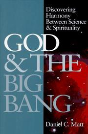 God & the Big Bang by Daniel Chanan Matt